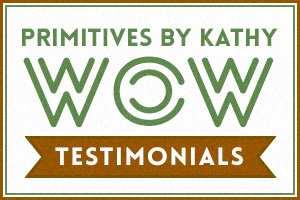 Primitives by Kathy Testimonial